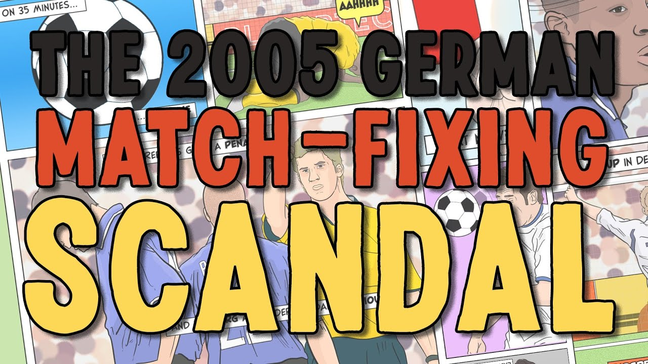 The 2005 German Match-Fixing Scandal