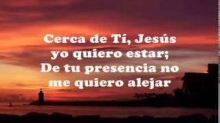 Jesús adrián romero cerca de ti jesús quiero estar