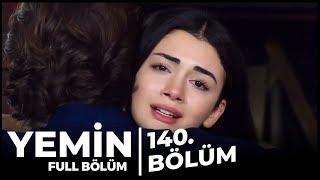 Yemin | 140. Bölüm