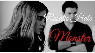 Rosalie Hale - Monsters