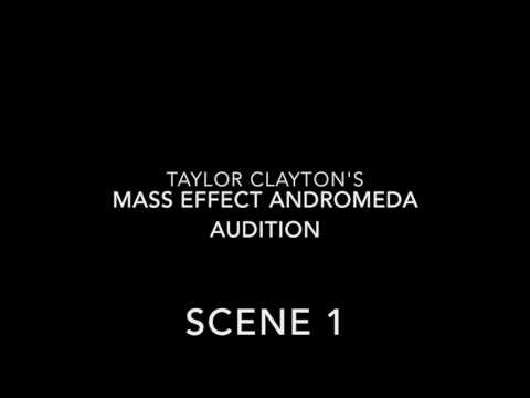 Taylor Clayton's mass effect andromeda audition
