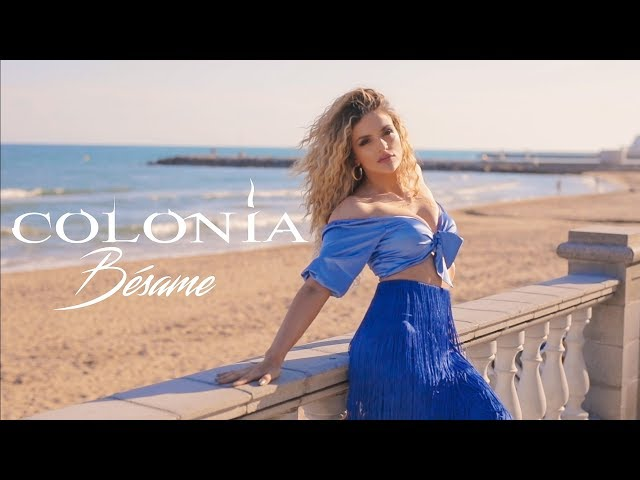 Colonia - Bésame (OFFICIAL VIDEO 2019)