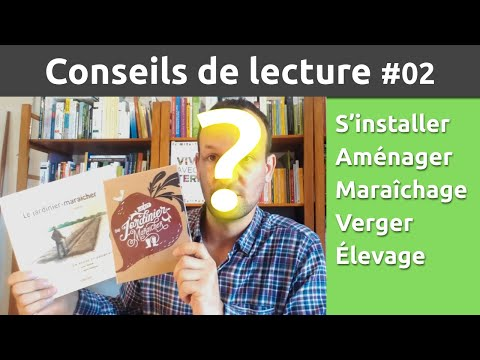 CL#02 Débuter En Permaculture Agricole Sur 1 Ha (conseils De Lecture)
