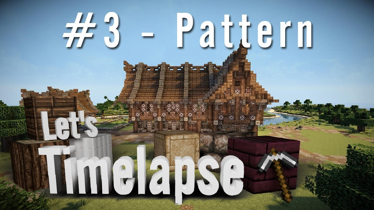 Maison Victorienne Minecraft Fr Let S Timelapse St William Ep 3 Pattern