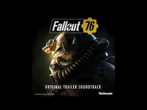 Take Me Home, Country Roads  Fallout 76 Original Trailer Soundtrack