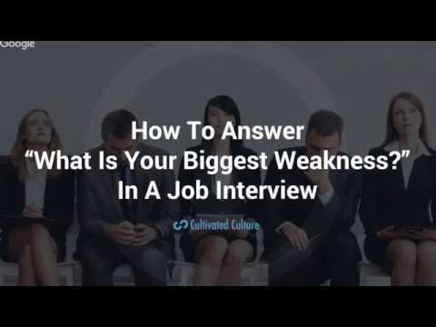 What Is Your Greatest Weakness?