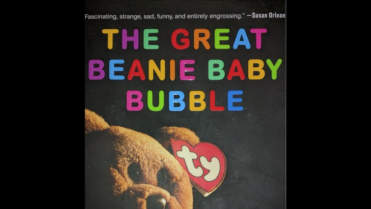 The Great Beanie Baby Bubble - My favorite  Bubble Book ! - YouTube 87876e9ac0b