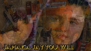 """Jamaica say you will "" Cover"