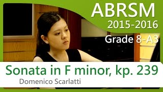 [青苗琴行 x 黃蔚然 Vanessa Wong] ABRSM Piano 2015-2016 Grade 8 A3 Scarlatti Sonata in F Minor, Kp. 239