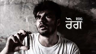 ROG    Gurdas Mann    Qissa Panjab    Remake