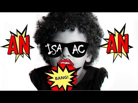 AN AN - Isaac do VINE | Paródia (Anitta - Bang)