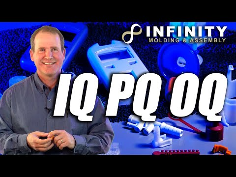 IQ PQ OQ Is The Process To Mold Medical Devices In Plastic - Infinity Molding