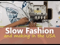 Slow Fashion and Made in USA - Clothier Round Table