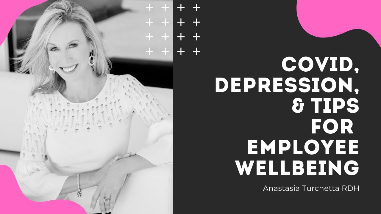 COVID, Depression & Tips For Employee Wellbeing