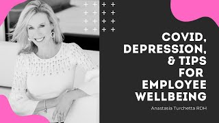 Depression During COVID | Tips For Employee Wellbeing