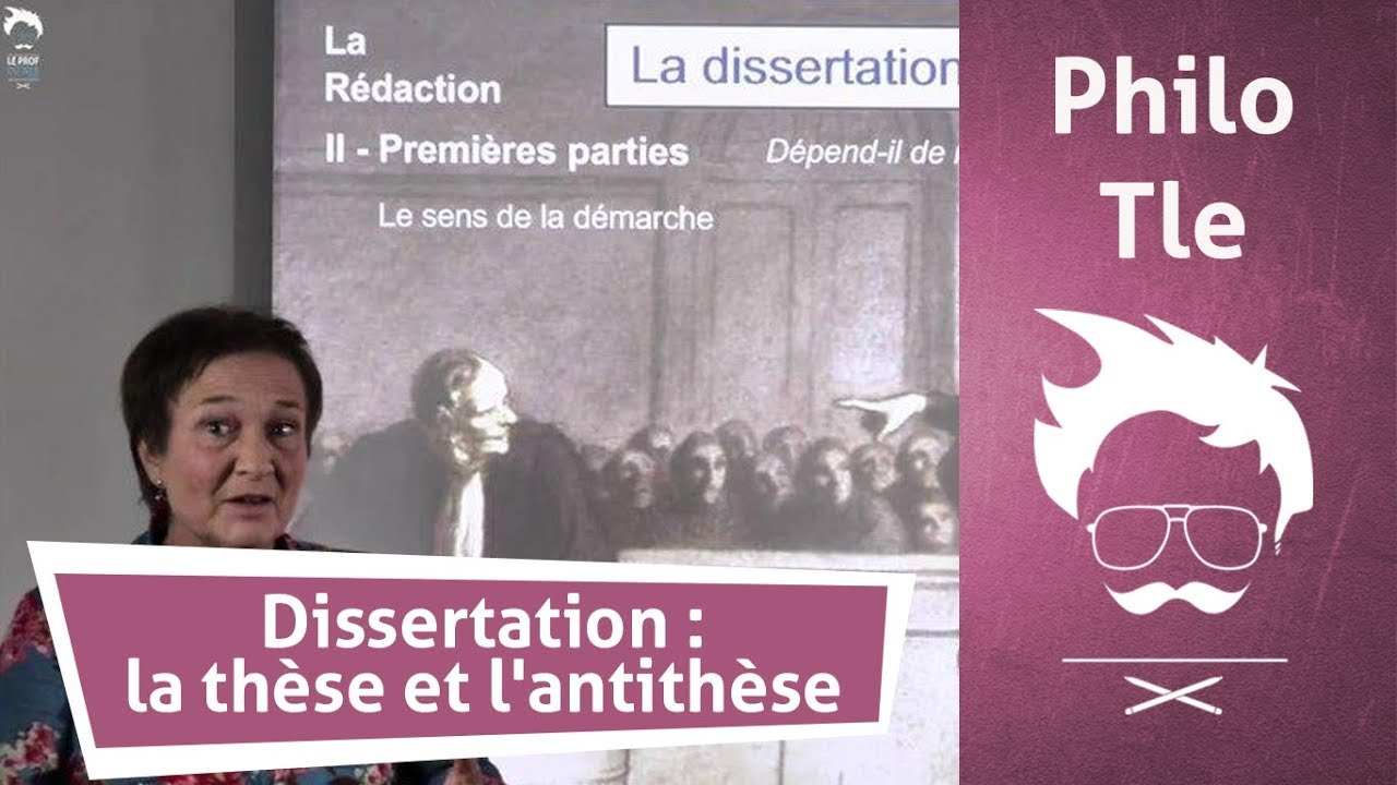 Dissertation these et antithese