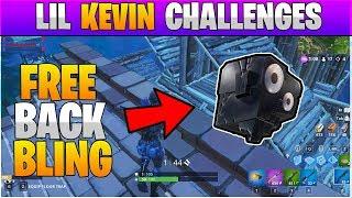 Fortnite LIL Kevin Challenges - UNLOCK NEW LIL KEV Back Bling FREE! (Fortnite Battle Royale)