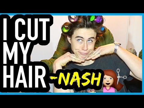 I CUT MY HAIR - NASH GRIER (Full Video)