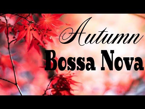 Autumn Bossa Nova