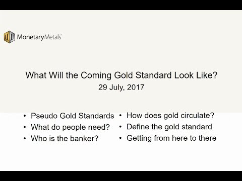 The Coming Gold Standard