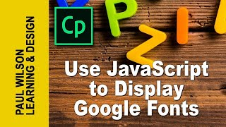 Adobe Captivate - Use JavaScript to Display Google Web Fonts
