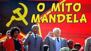 O MITO NELSON MANDELA