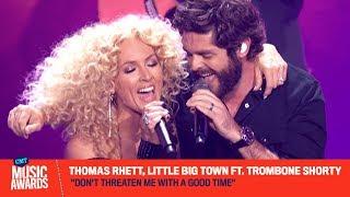 "Thomas Rhett, Little Big Town ft. Trombone Shorty Perform ""Don't Threaten Me with a Good Time"" Video"
