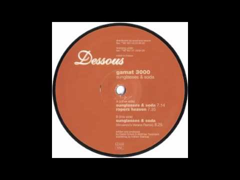 Gamat 3000 - Sunglasses And Soda [Dessous, 2000]