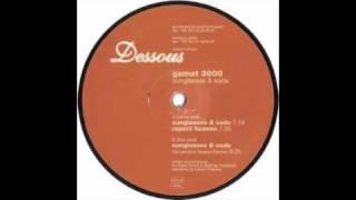 Gamat 3000 - Sunglasses And Soda [Dessous, 2000]