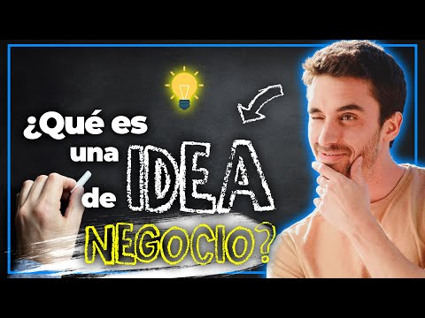 ¿Qué es una IDEA DE NEGOCIO? | EUGE OLLER