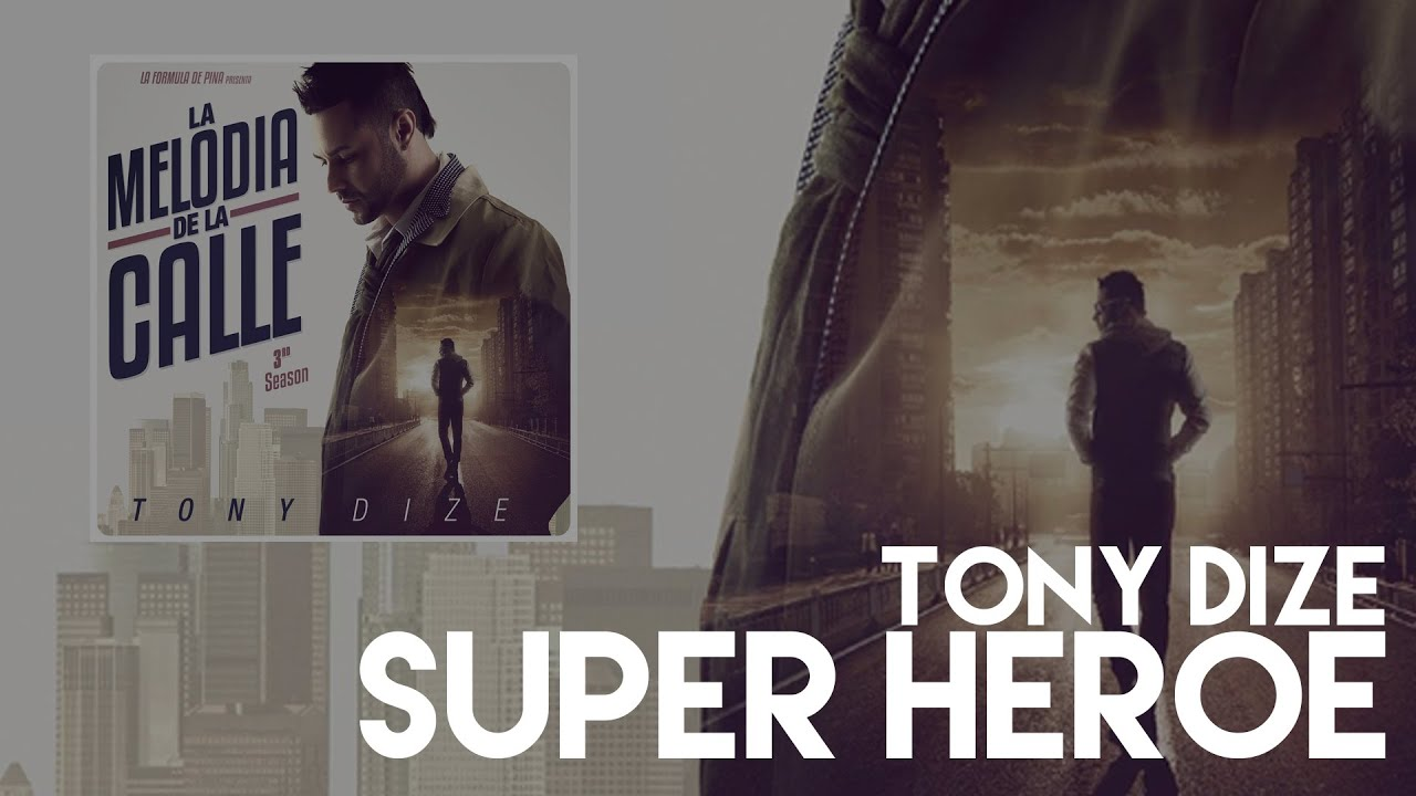 Tony Dize - Super Heroe [Official Audio]
