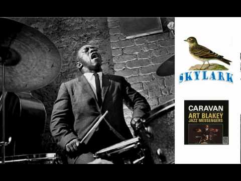 - Art Blakey jazz messengers : Skylark