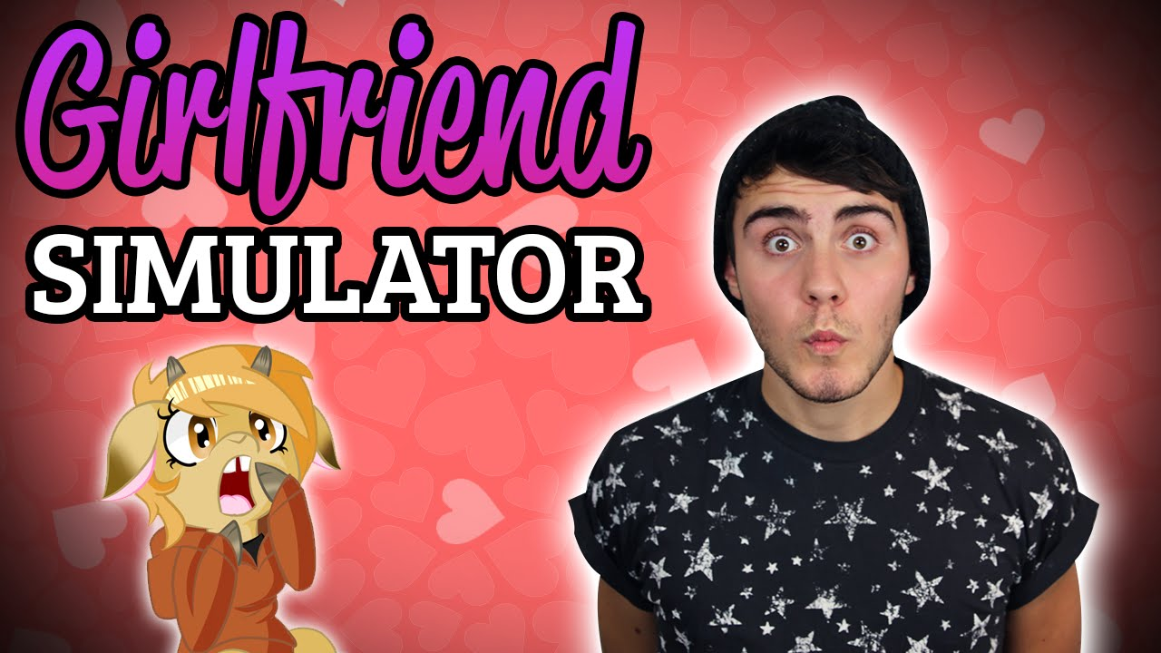 Girlfriend simulator