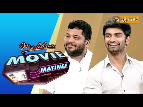 Director Sargunam & Actor Atharvaa in Madhan Movie Matinee | 09/08/2015 | Puthuyugam TV