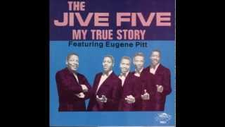 The Jive Five - My True Story (STEREO UNDERDUB)