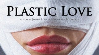 PLASTIC LOVE - Short film