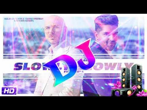 Slowly Slowly Guru Randhawa | Dj Remix | Guru Randhawa New Dj Song | By Dj Sohel