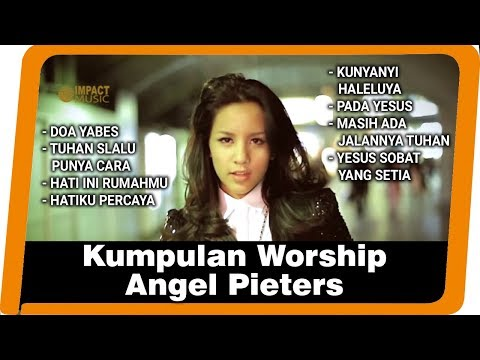 Kumpulan Worship Angel Pieters