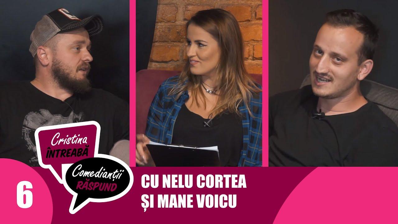 Cristina întreabă, comedianţii răspund | Ep.6: Nelu Cortea vs. Mane Voicu