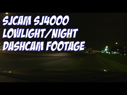 SJ4000 LOWLIGHT/NIGHT DASHCAM FOOTAGE
