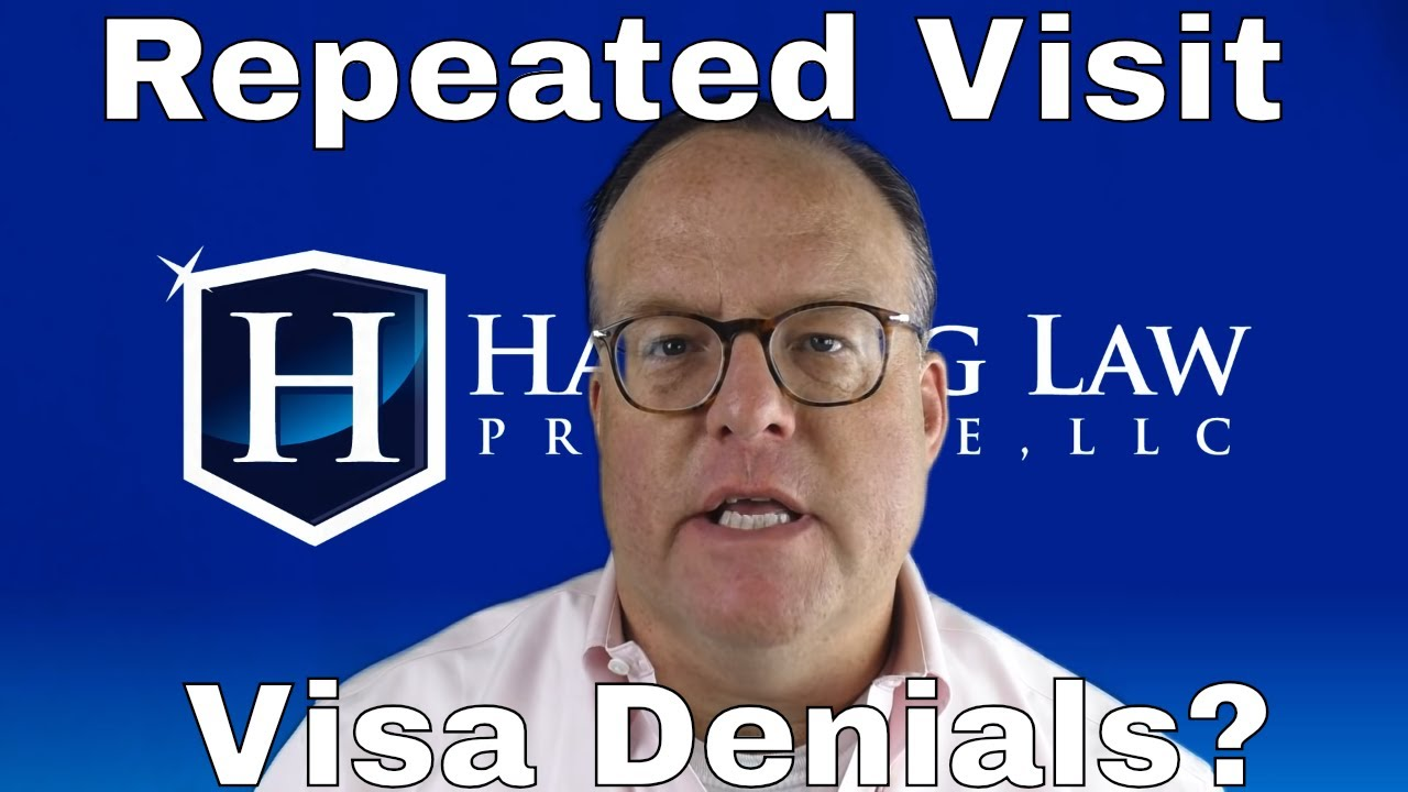 Repeated Visa Denials?