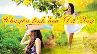 Chuyện tình hoa dã quỳ - Trong phim: Hoa Dã Quỳ (Nhạc phim Việt Nam hay nhất từ trước đến nay)