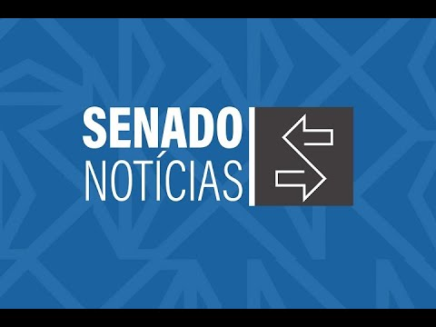 Edição da manhã: Senado vai dar apoio a sistema de indexação da ONU