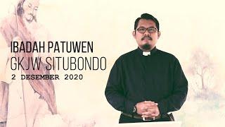 Ibadah Patuwen GKJW Situbondo || Tetap Siap Siaga || 2 Desember 2020