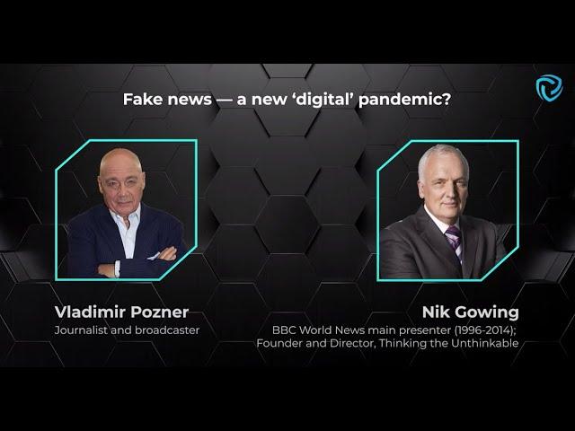 Fake news — a new 'digital' pandemic? Nik Gowing and Vladimir Pozner - YouTube