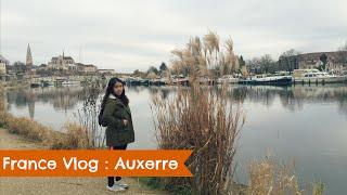 FRANCE VLOG : AUXERRE | Acireloves