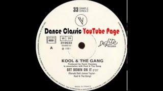 Kool & The Gang - Get Down On It (Original 12 Extended Version)