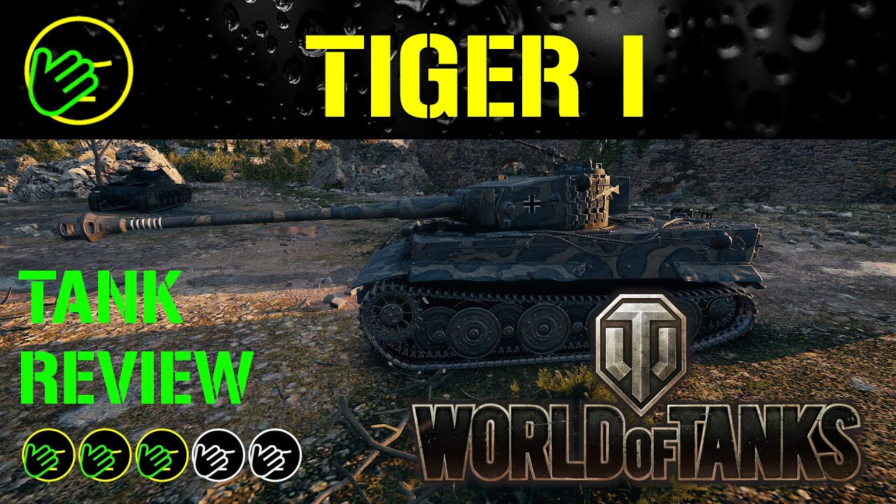 WOT Tiger 1 Tank Review in World of Tanks - YouTube
