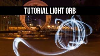 Tutorial Fotografi: Teknik Light Painting untuk Membuat Bola Cahaya (Light Orb)
