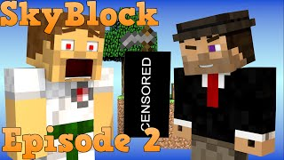 Minecraft : Skyblock : Episode 2 : SMP : Dirty Dirty Hoe Thumbnail